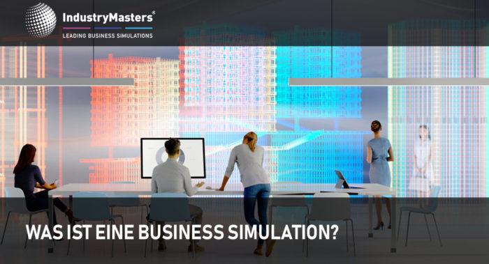 Was ist eine Business Simulation?